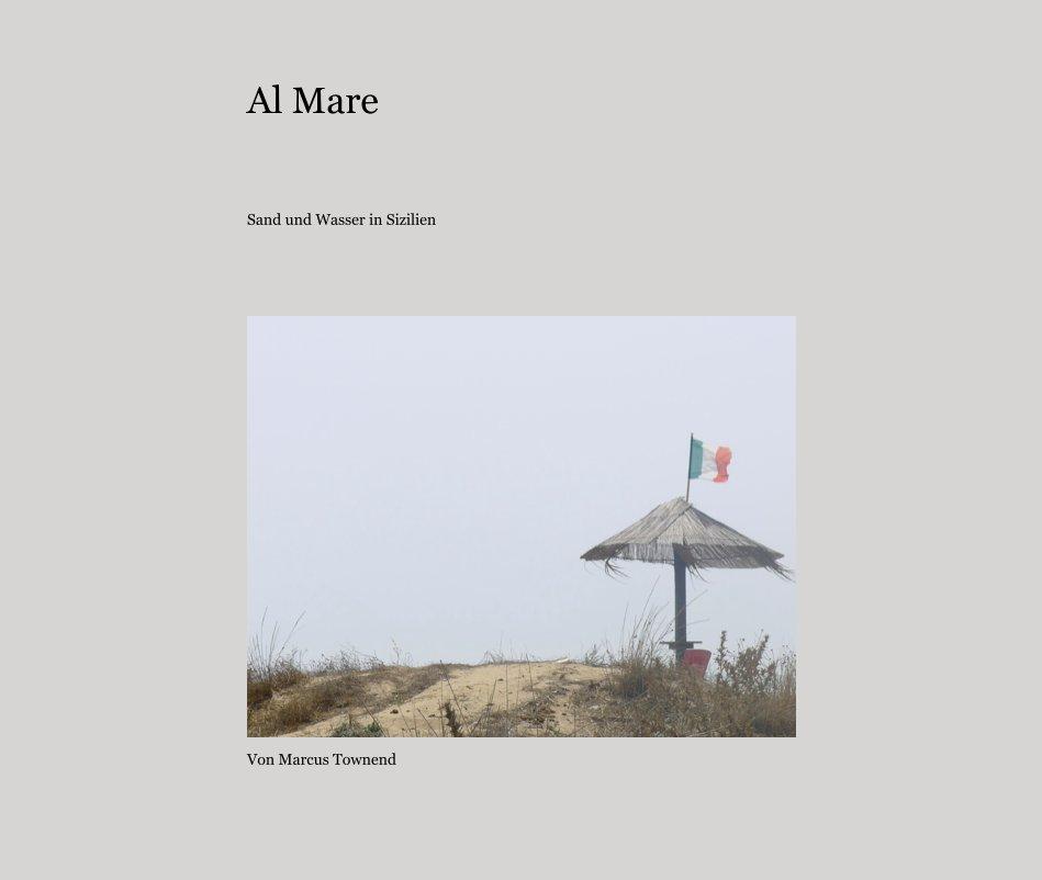 Al Mare nach Von Marcus Townend anzeigen