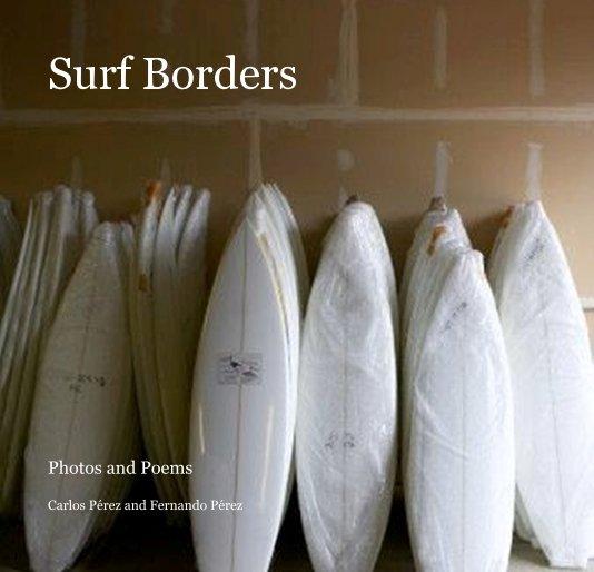 View Surf Borders by Carlos Pérez and Fernando Pérez