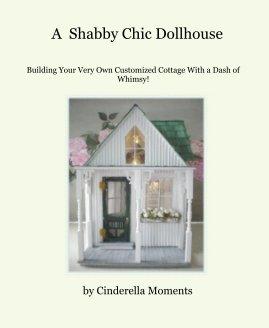 A Shabby Chic Dollhouse