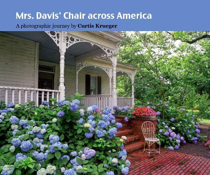 View Mrs. Davis' Chair across America by Curtis Krueger