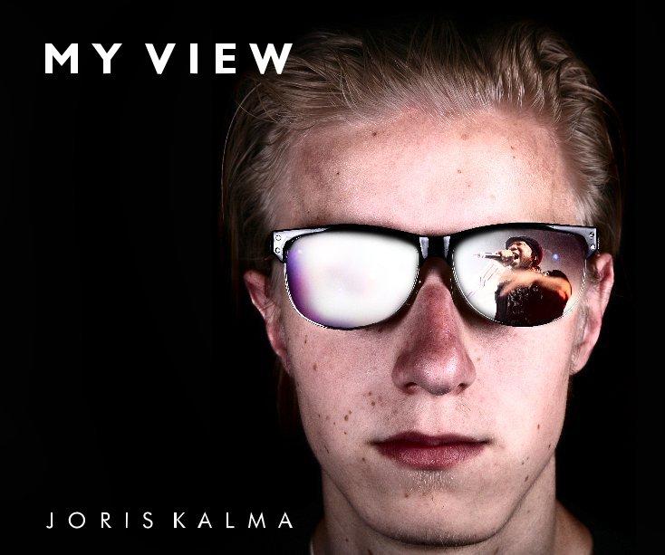 Bekijk My view op Joris Kalma
