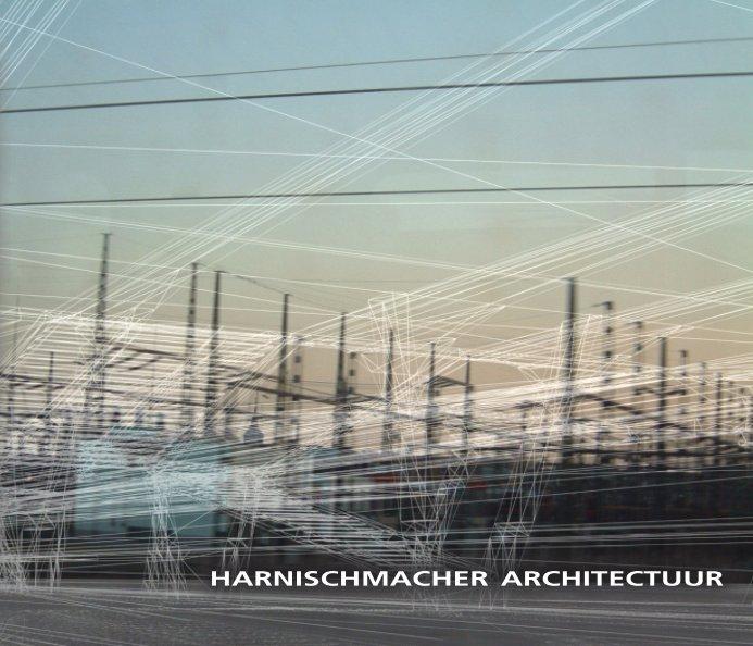 Bekijk harnischmacher architectuur op j harnischmacher