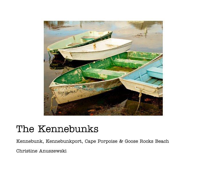 View The Kennebunks by Christine Anuszewski
