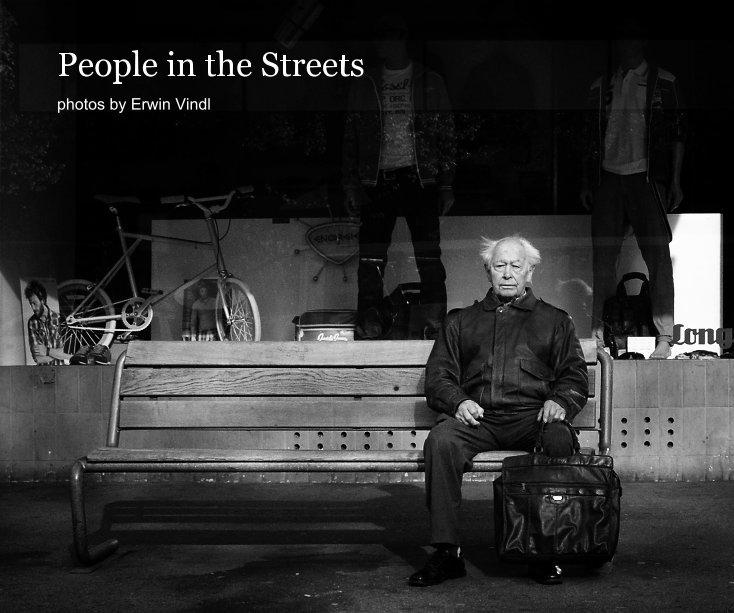 People in the Streets nach Erwin Vindl anzeigen