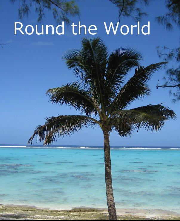 View Round the World by rachetts