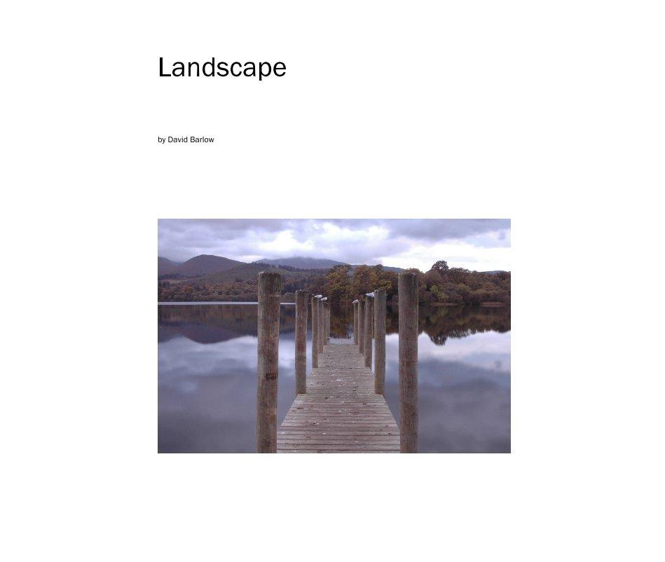 View Landscape by David Barlow