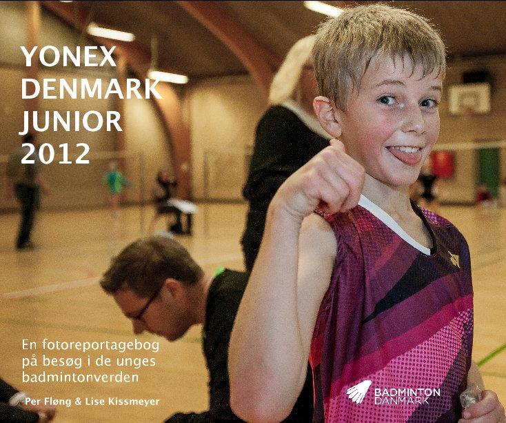 View YONEX DENMARK JUNIOR 2012 by Per Fløng & Lise Kissmeyer