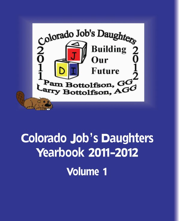 View Colorado Job's Daughters Yearbook by 2011-2012