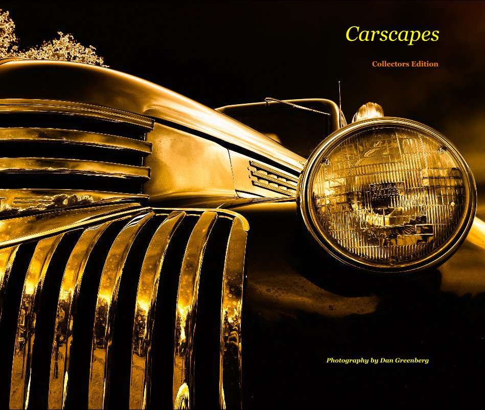 View Carscapes - Collectors Edition by Dan Greenberg
