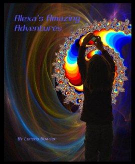 Alexa's Amazing Adventures book cover