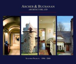 Archer & Buchanan Architecture, Ltd. book cover
