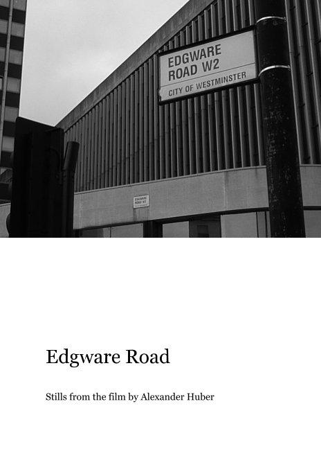 Edgware Road nach Alexander Huber anzeigen