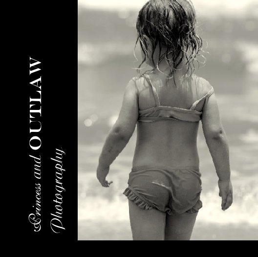 Ver Princess and Outlaw Photography por Mary Earp
