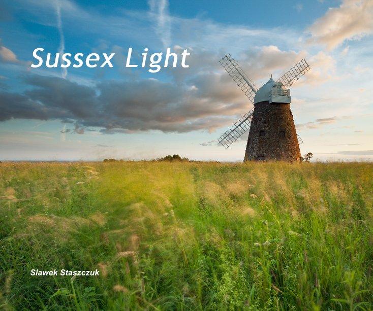 View Sussex Light by Slawek Staszczuk