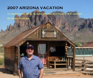 2007 ARIZONA VACATION book cover