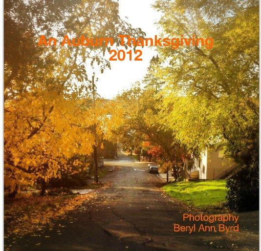 View An Auburn Thanksgiving 2012 by Beryl Ann Byrd