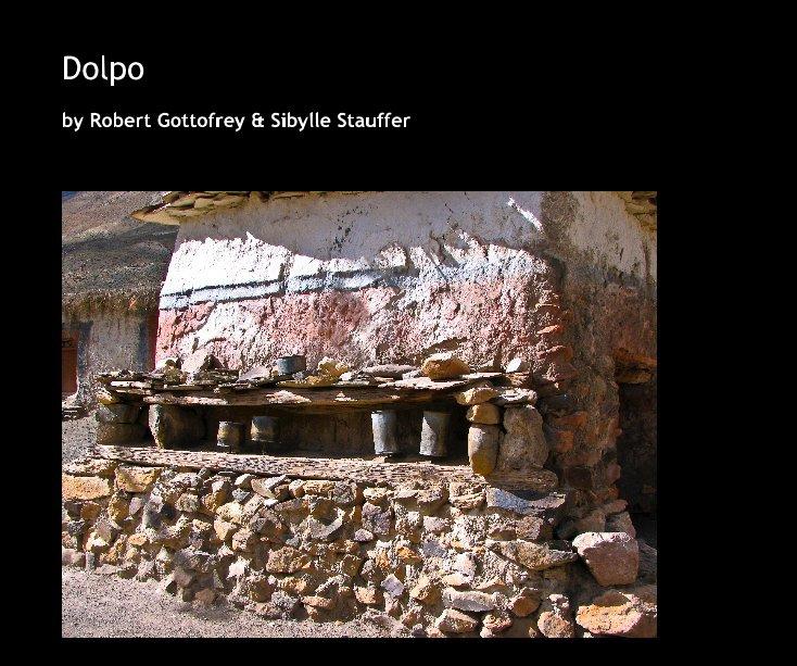 View Dolpo by Robert Gottofrey