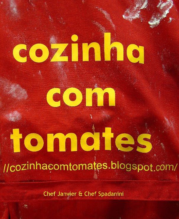 View Cozinha com tomates by Chef Janvier & Chef Spadanini