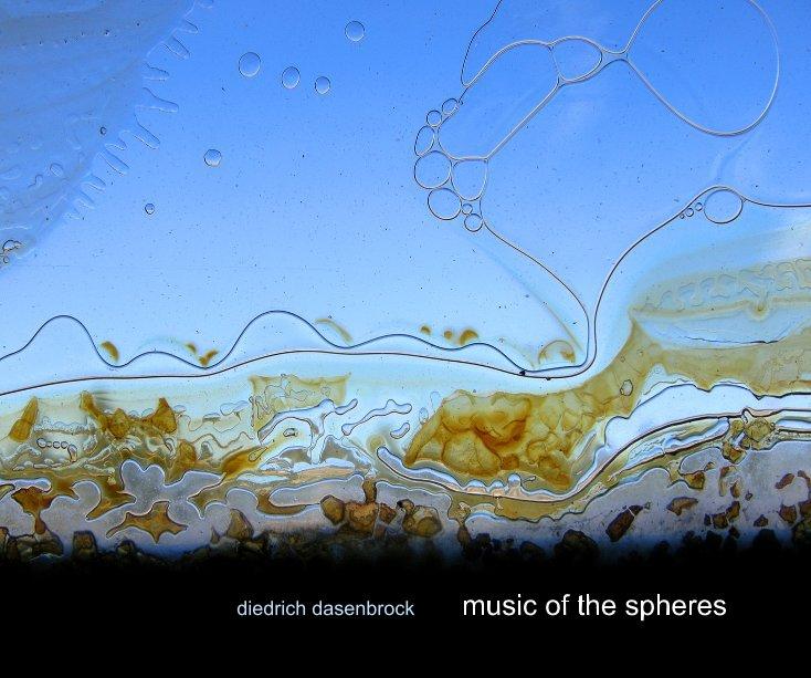 Ver music of the spheres por diedrich dasenbrock
