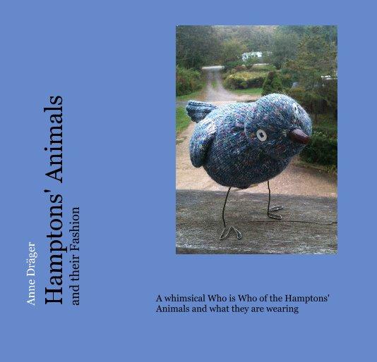 View Anne Dräger Hamptons' Animals and their Fashion by Anne Dräger