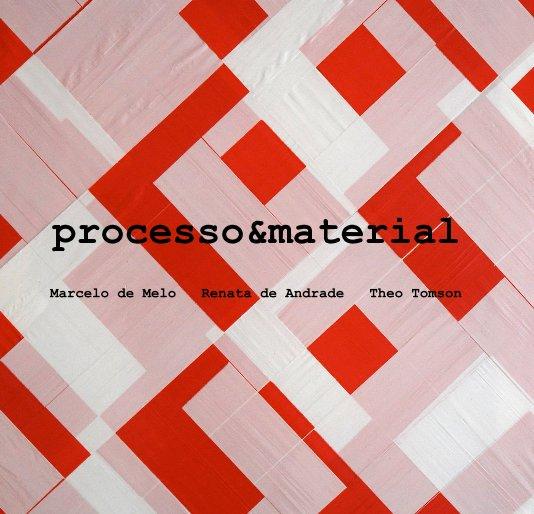 View processoamp;material by de Melo, de Andrade, Tomson