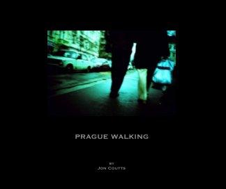 PRAGUE WALKING book cover