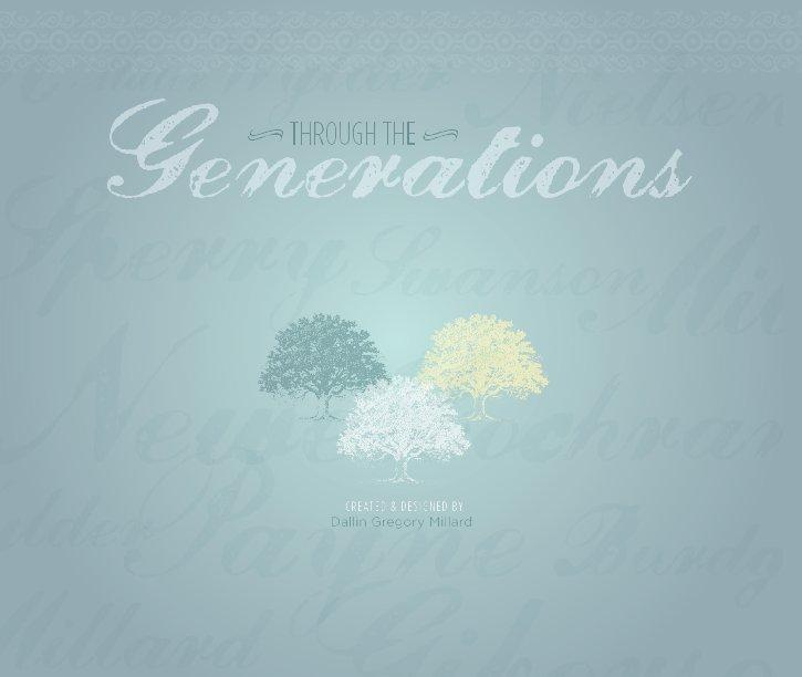 Bekijk Through the Generations op Dallin Millard