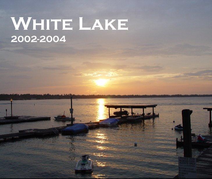 View White Lake by Chris & Joanna Capo