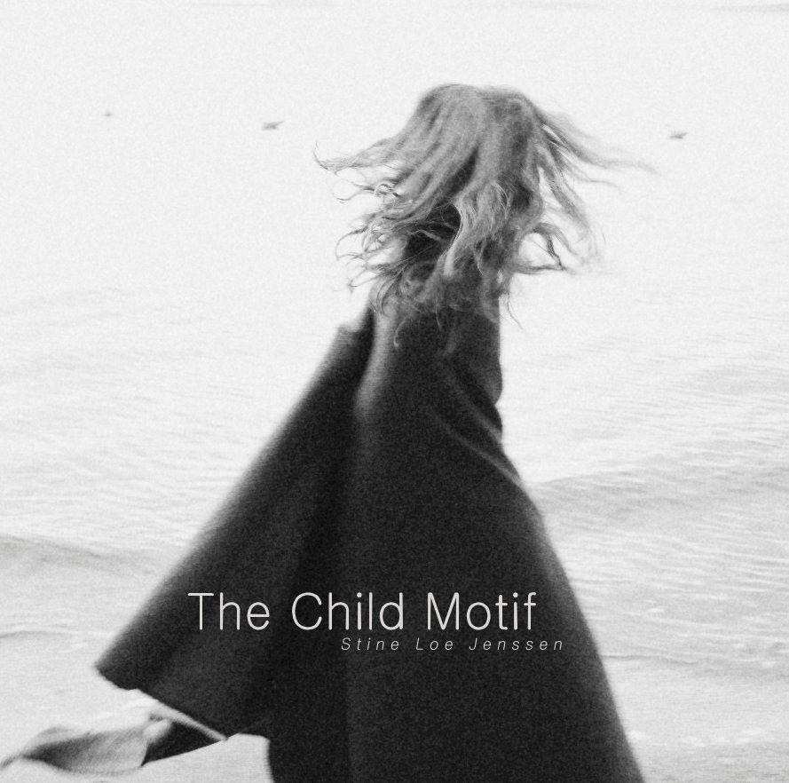 View The Child Motif by StineJenssen
