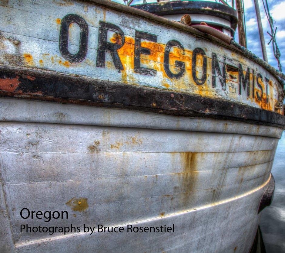View Oregon by Bruce Rosenstiel
