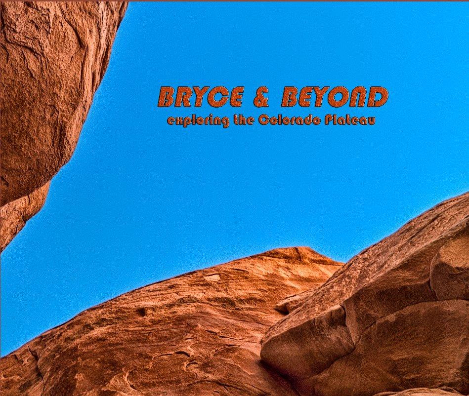View Bryce & Beyond by taletwist