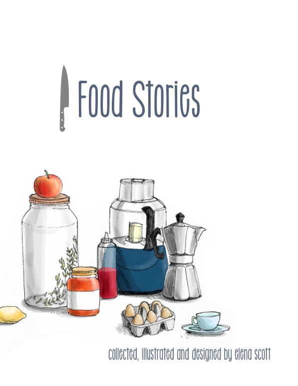Ver Food Stories por Elena Scott