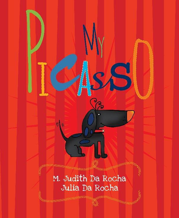 Ver My Picasso por M. Judith Da Rocha and Julia Da Rocha