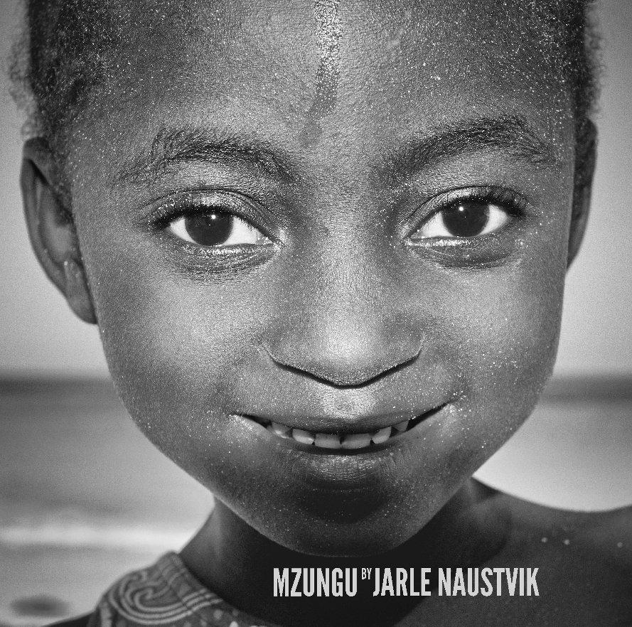 View MZUNGU (Premium Hardcover, 30x30cm/190 pgs) by Jarle Naustvik