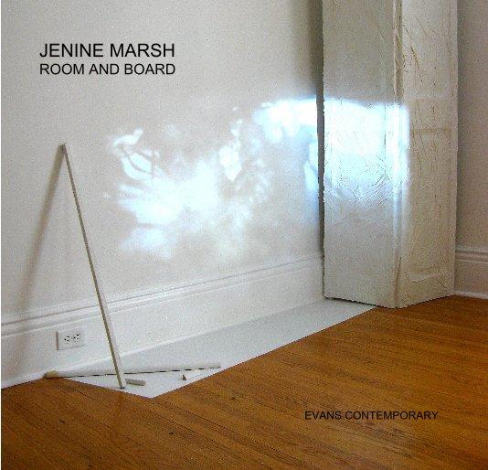View JENINE MARSH: ROOM AND BOARD by Evans Contemporary & Kim Neudorf