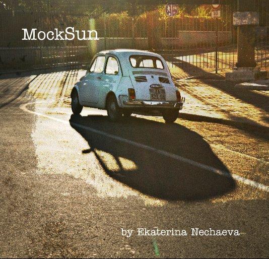 View MockSun by Ekaterina Nechaeva