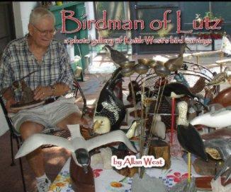 Birdman of Lutz book cover