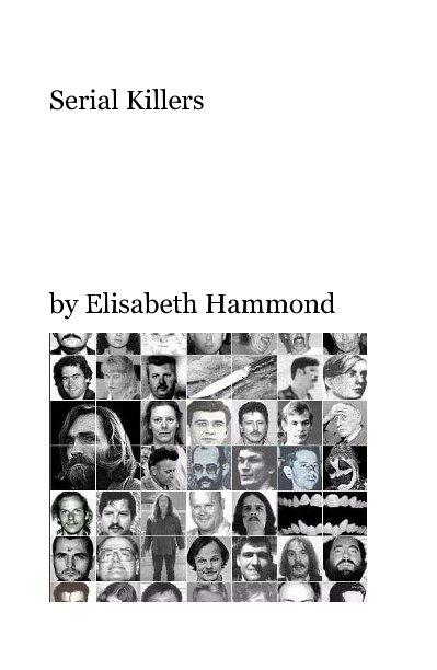 Bekijk Serial Killers op Elisabeth Hammond