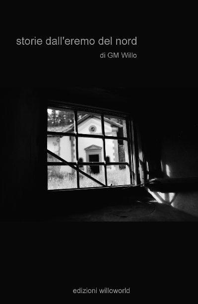 View Storie dall'eremo del nord by GM Willo