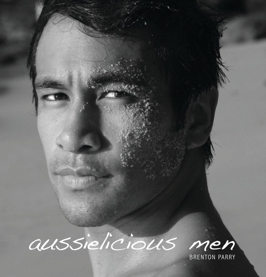 View Aussielicious Men by Brenton Parry