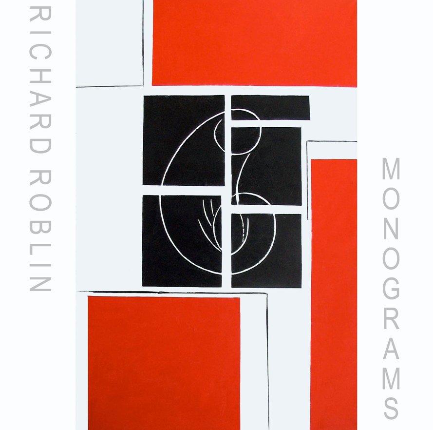 View Monograms by Richard Roblin