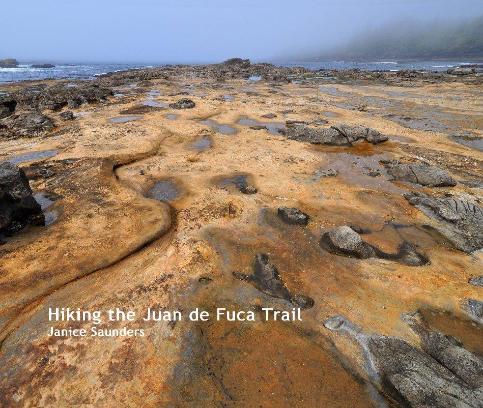 View Hiking the Juan de Fuca Trail Janice Saunders by Janice Saunders