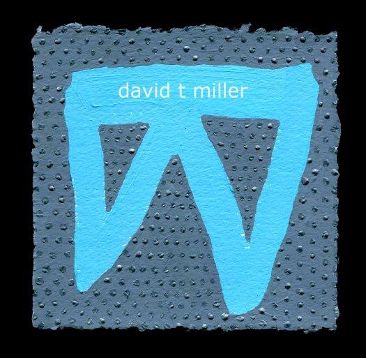 View david t miller by david t miller