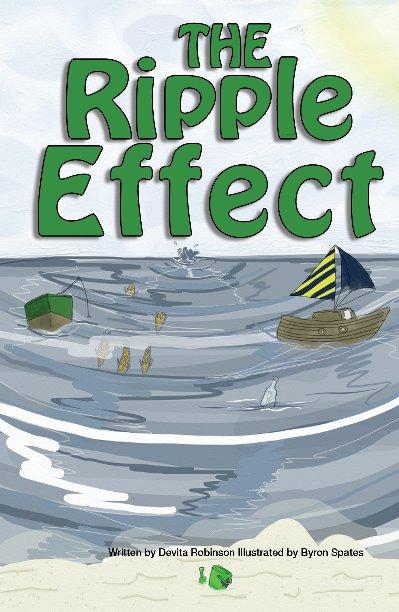 View The Ripple Effect by Devita Robinson
