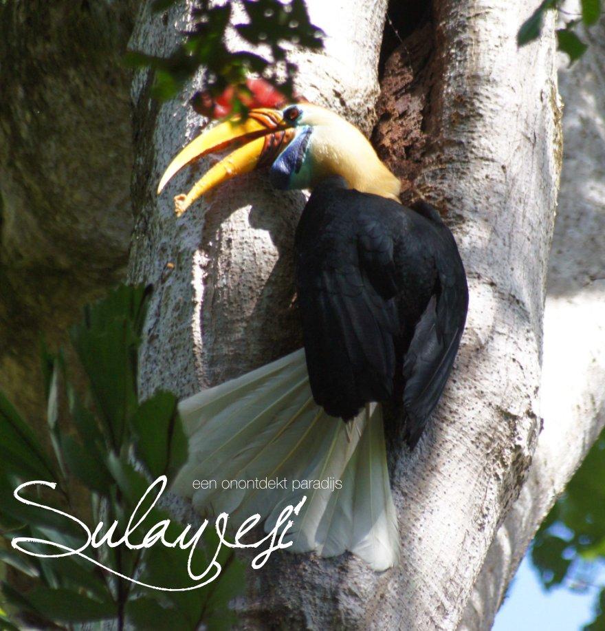Sulawesi, een onontdekt paradijs nach Robert Ellents & Herman van Egmond anzeigen