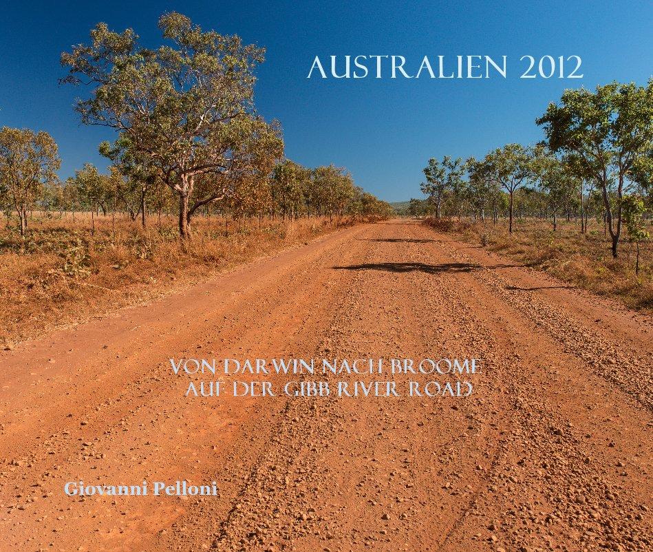Australien 2012 nach Giovanni Pelloni anzeigen