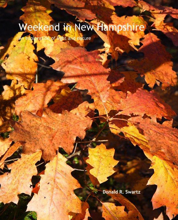 Ver Weekend in New Hampshire por Donald R. Swartz