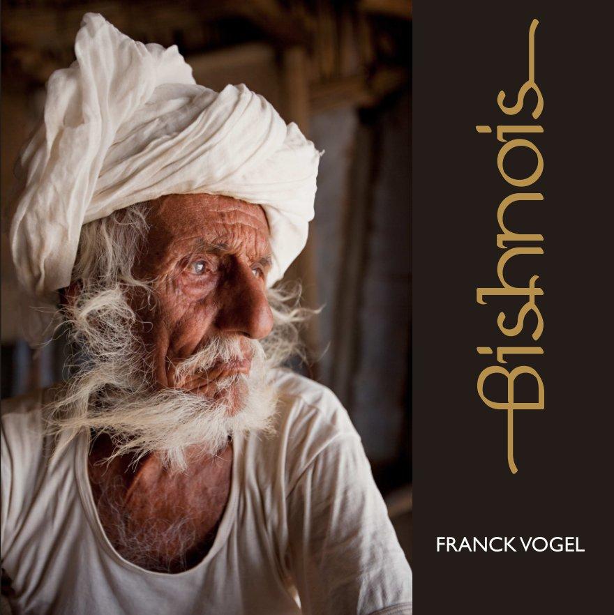 View Bishnois - Fine Art Book by Franck Vogel