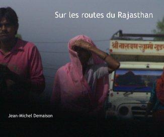 Sur les routes du Rajasthan book cover