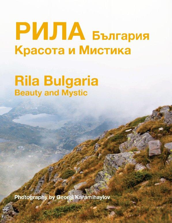 View Rila Bulgaria by Georgi Karamihaylov